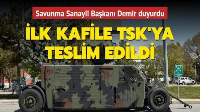 Savunma Sanayii Başkanı Demir duyurdu: İlk kafile TSK'ya teslim edildi