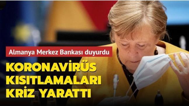 Almanya Merkez Bankası duyurdu: Koronavirüs kısıtlamaları Almanya'da kriz yarattı