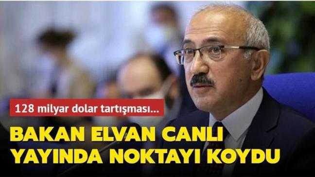 """Bakan Elvan'dan """"128 milyar dolar"""" açıklaması: MB olağanüstü bir durumda doğrudan işlem yapabiliyor"""