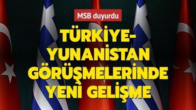Türkiye ve Yunanistan görüşmelerinde son dakika! Dördüncü tur için mutabakata varıldı