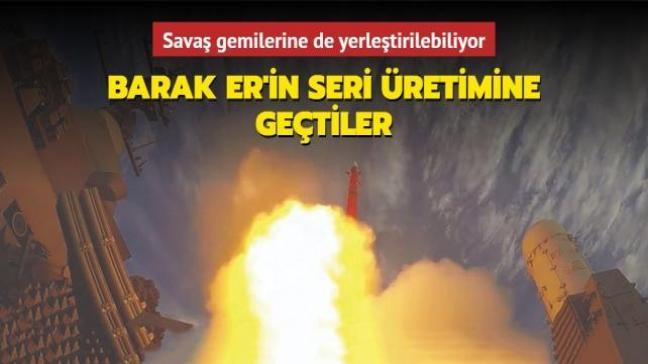 İsrail, füze ve İHA'lara karşı Barak ER hava savunma sisteminin seri üretimine geçti