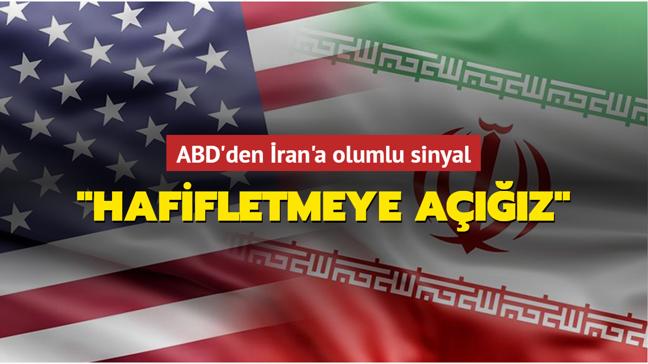 """ABD'den İran'a olumlu sinyal: """"Hafifletmeye açığız"""""""