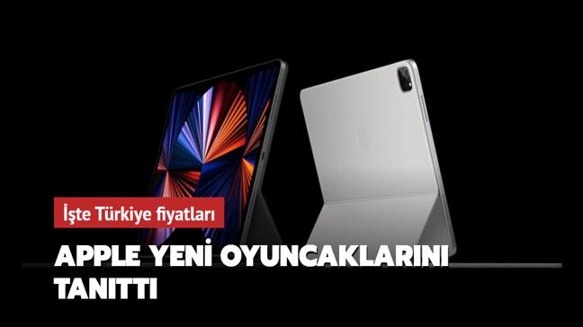 Apple yeni oyuncaklarını tanıttı! İşte Türkiye fiyatları