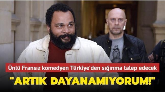 Irkçılık karşıtı Fransız komedyen Türkiye'den siyasi sığınma talep edecek