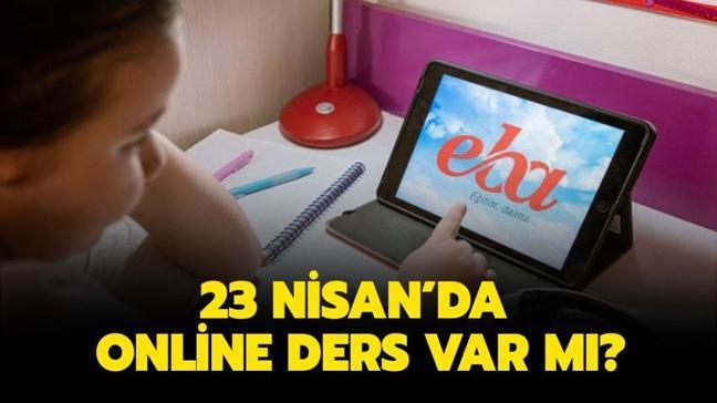 """23 Nisan'da EBA online ders var mı, yok mu"""" Bugün okullar tatil mi"""""""