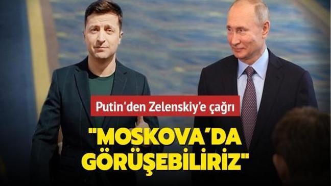 """Putin'den Zelenskiy'e çağrı: """"Moskova'da görüşebiliriz"""""""