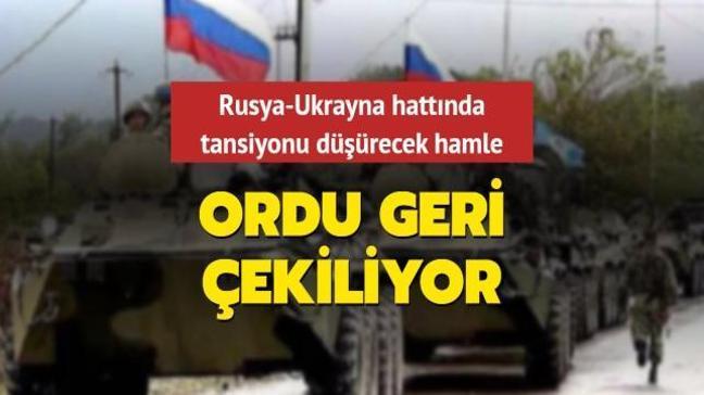 Rusya-Ukrayna hattında tansiyonu düşürecek hamle: Ordu geri çekiliyor