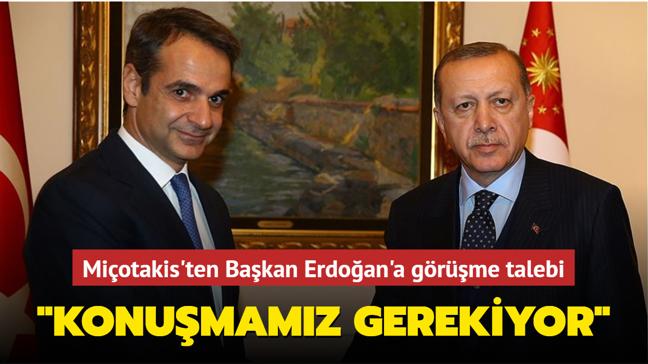 """Yunan Başbakanı Miçotakis'ten Başkan Erdoğan'a görüşme talebi: """"Konuşmamız gerekiyor"""""""