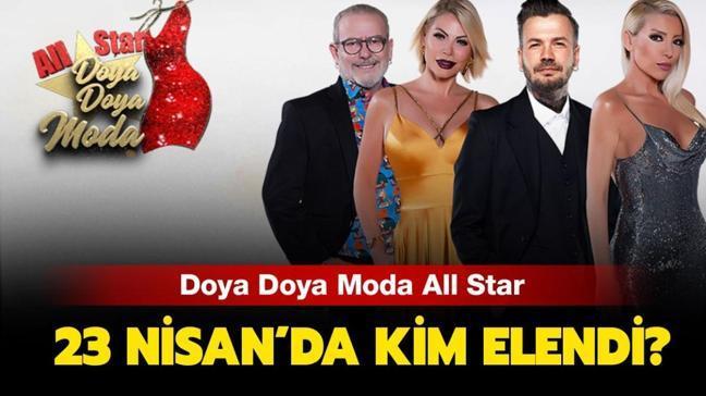 """Doya Doya Moda 23 Nisan kim elendi, kim birinci oldu"""" Doya Doya Moda All Star 23 Nisan puan durumu açıklandı!"""