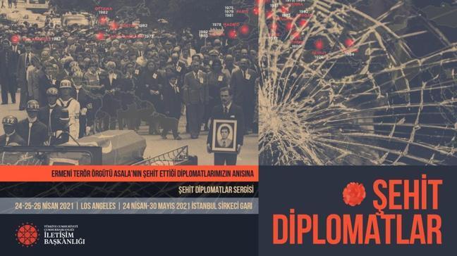 """İletişim Başkanlığının """"Şehit Diplomatlar Sergisi"""" açılıyor"""