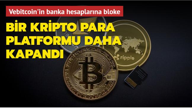 Vebitcoin'in banka hesaplarına bloke... Bir kripto para platformu daha kapandı