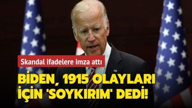 ABD Başkanı Biden, 1915 olayları için 'soykırım' dedi!