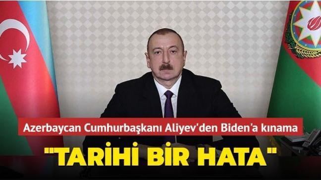 Azerbaycan Cumhurbaşkanı Aliyev'den Biden'a kınama: Tarihi hata
