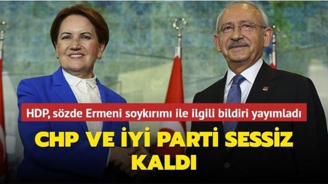 """CHP ve İYİ Parti HDP'nin """"soykırım"""" açıklamasına sessiz kaldı"""