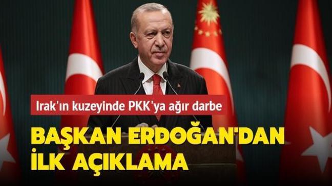 Son dakika haberi: Metina operasyonuyla ilgili Başkan Erdoğan'dan ilk açıklama