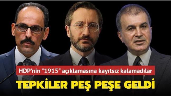 HDP'nin 1915 olaylarına ilişkin açıklamasına siyasilerden peş peşe tepkiler