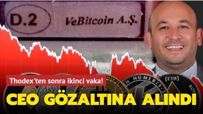 Thodex'ten sonra Vebitcoin vakası! CEO gözaltına alındı