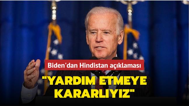 """Biden'dan Hindistan açıklaması: """"Yardım etmeye kararlıyız"""""""