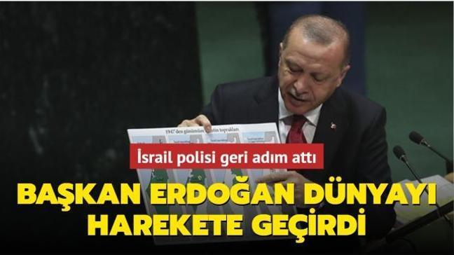 """İsrail polisi geri adım attı: """"Başkan Erdoğan'ın tavrı dünyayı harekete geçirdi"""""""
