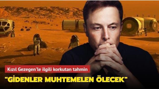 Elon Musk Mars'a giden ilk grup insanın muhtemelen öleceğini söyledi