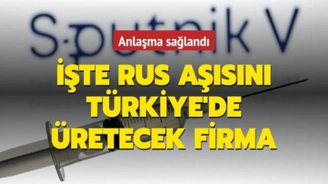 Sputnik V Türkiye'de seri üretime başlıyor