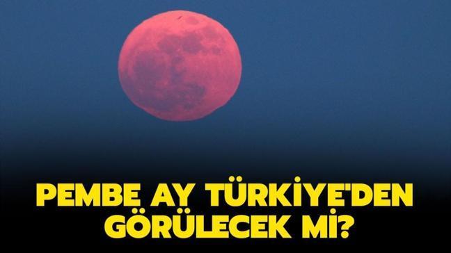 """Pembe Ay görüldü mü"""" Pembe Ay ne zaman, saat kaçta izlenebilecek"""""""