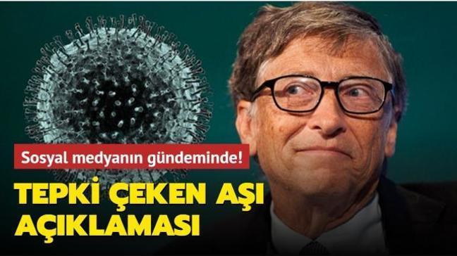Sosyal medyanın gündemine oturdu... Bill Gates'ten tepki çeken aşı açıklaması