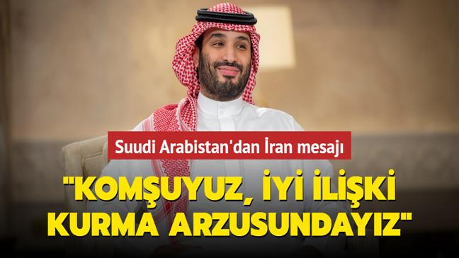 """Veliaht Prens Muhammed bin Selman: """"İran ile iyi ve seçkin ilişkiler kurma arzusundayız"""""""