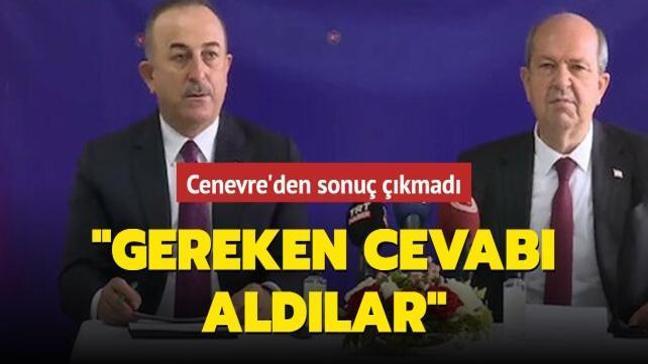 Bakan Çavuşoğlu'ndan Cenevre açıklaması: Gereken cevabı aldılar