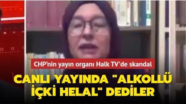 """CHP'nin yayın organı Halk TV'de skandal... Canlı yayında """"alkollü içki helal"""" dediler"""
