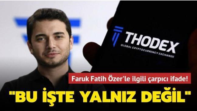 """Thodex çalışanları: """"Faruk Fatih Özer bu işte yalnız değil"""""""