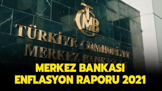 """Merkez Bankası Enflasyon Raporu nedir"""" TCMB Enflasyon Raporu Nisan 2021 açıklamaları burada!"""