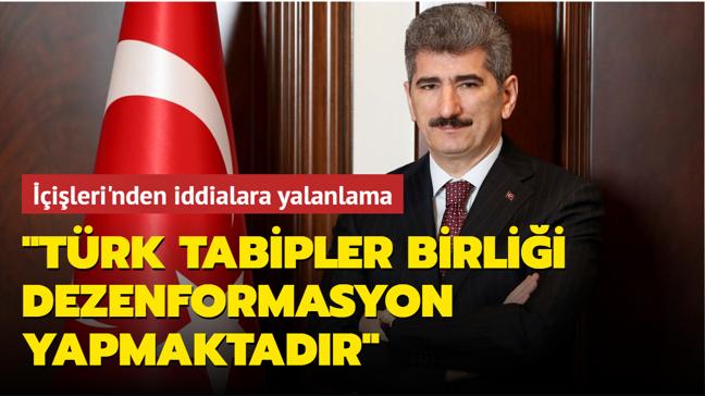 """İçişleri'nden iddialara yalanlama: """"Türk Tabipler Birliği dezenformasyon yapmaktadır"""""""