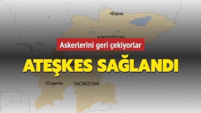 Kırgızistan ile Tacikistan ateşkes sağladı: Sınırda tansiyon düştü