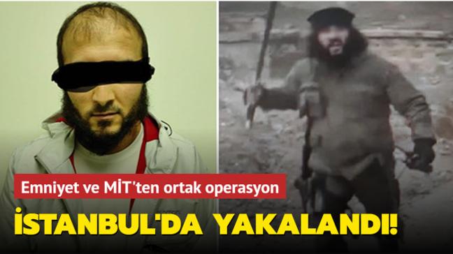 Emniyet ve MİT'ten ortak operasyon: Bağdadi'nin kaçışlarını planlayan DEAŞ'lı İstanbul'da yakalandı