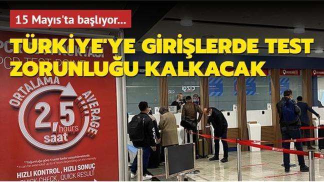 Türkiye'ye girişteki PCR testi zorunluluğu bazı ülkeler için kaldırılıyor