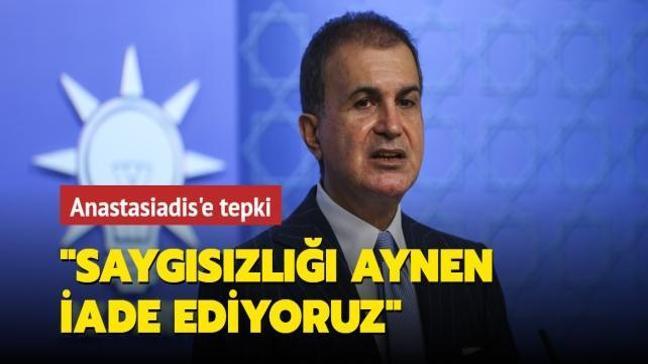 AK Parti Sözcüsü Çelik'ten Anastasiadis'e sert tepki!