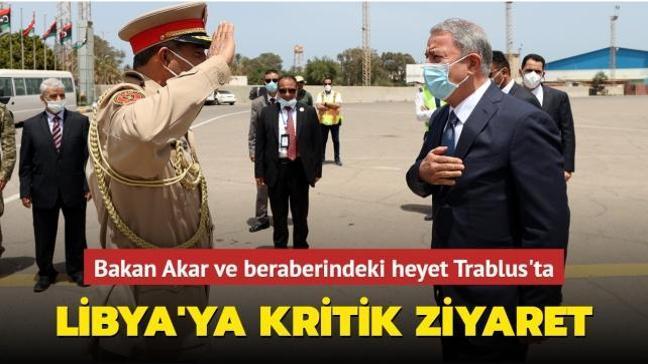 Milli Savunma Bakanı Akar'dan Libya'ya kritik ziyaret