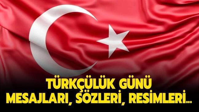 """Türkçülük Günü mesajları, sözleri ve resimleri! 3 Mayıs Türkçülük Günü önemi ve tarihi nedir"""""""