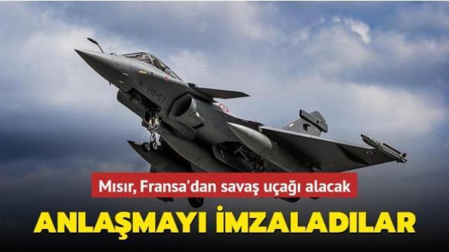 Mısır, Fransa'dan 30 adet Rafale savaş uçağı alacak