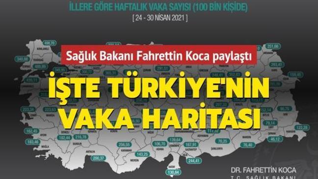 Sağlık Bakanı Fahrettin Koca paylaştı... İşte Türkiye'nin vaka haritası