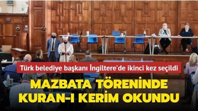 Türk belediye başkanı İngiltere'de ikinci kez seçildi: Mazbata töreninde Kuran okundu