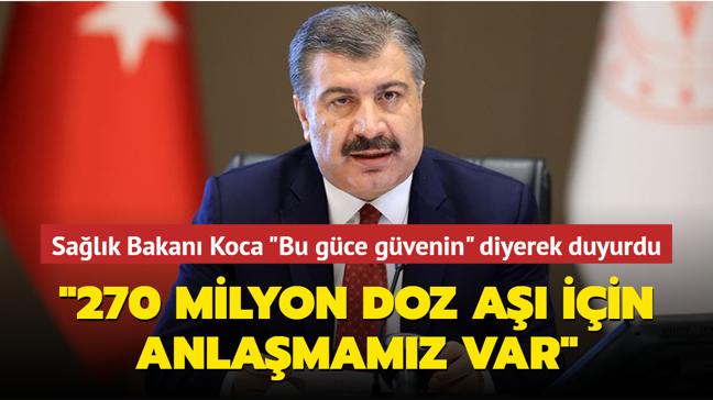 """Sağlık Bakanı Fahrettin Koca açıkladı... """"270 milyon doz aşı için anlaşmamız var"""""""