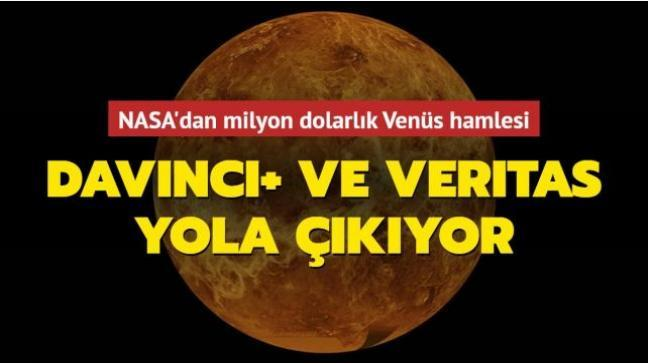 NASA'dan Venüs kararı! DAVINCI+ ve VERITAS'a milyon dolarlık görev