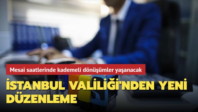 İstanbul Valiliği'nden yeni düzenleme