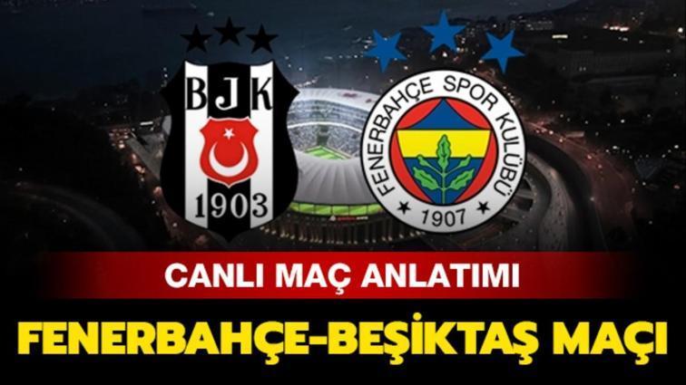 Beşiktaş ve Fenerbahçe karşı karşıya