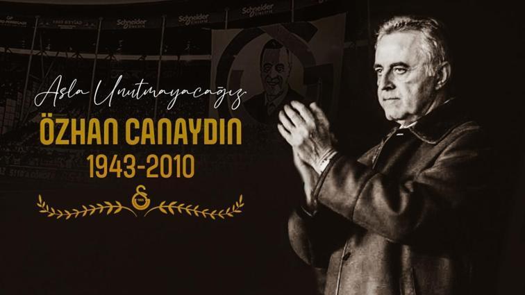 Galatasaray, vefatının 11. yıl dönümü sebebiyle Özhan Canaydın'ı andı