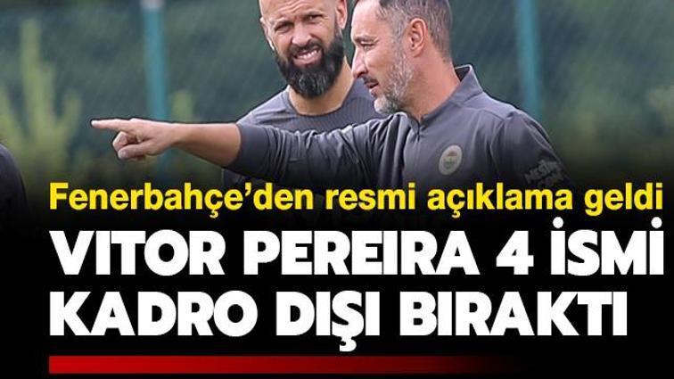 Fenerbahçe'de Vitor Pereira'dan 4 kadro dışı kararı! Resmen açıklandı