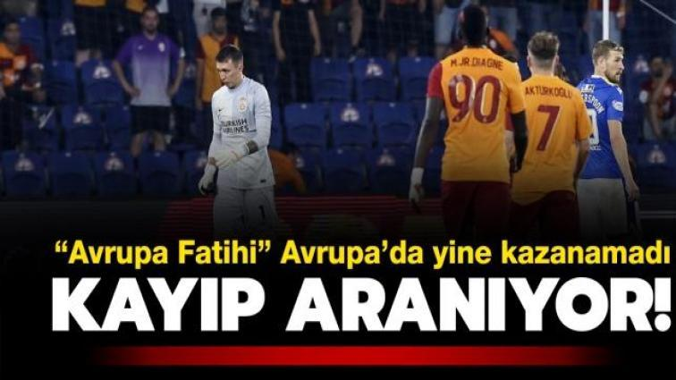 """Kayıp aranıyor: """"Avrupa Fatihi Galatasaray"""" Avrupa'da yokları oynuyor! 1-1"""