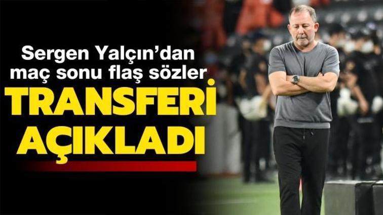 Son dakika Beşiktaş transfer haberi... Sergen Yalçın'dan maç sonu transfer açıklaması